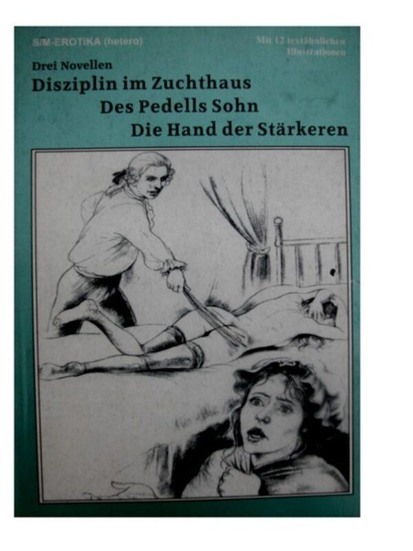 SM Erotika - Drei Novellen Buch Bild