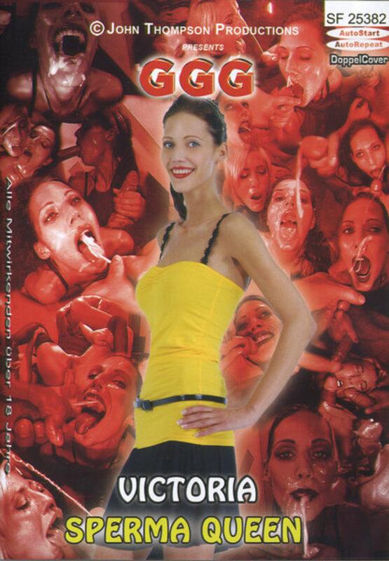 GGG - Victoria - Sperma Queen Porno   XJUGGLER DVD Shop