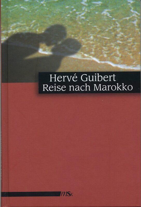 Hervé Kubiert - Reise nach Marokko Gay Buch / Magazin Bild