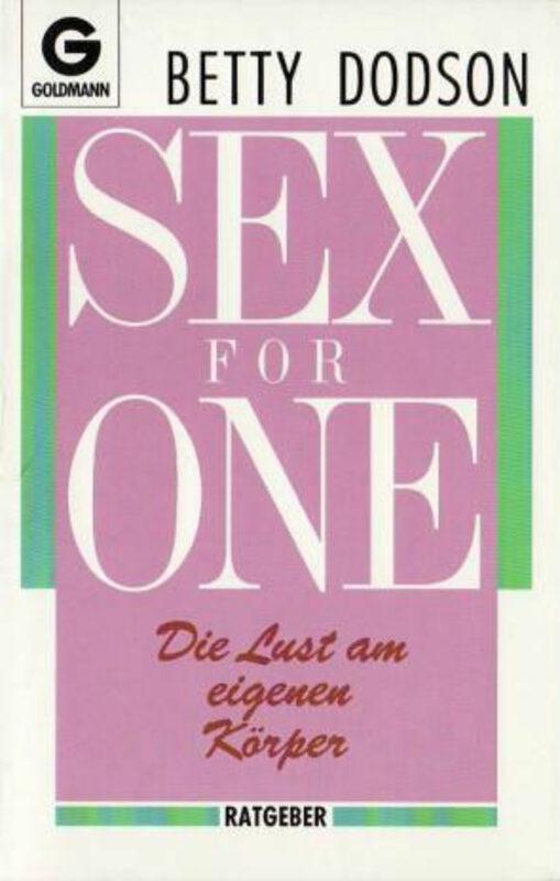 Betty Dodson - Sex for One - Die Lust am eigenen Körper Buch Bild