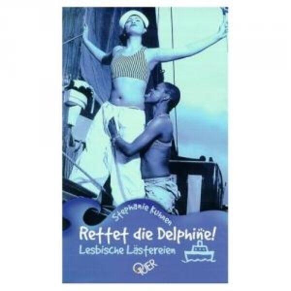 Rettet die Delphine - Lesbische Lästereien  Bild