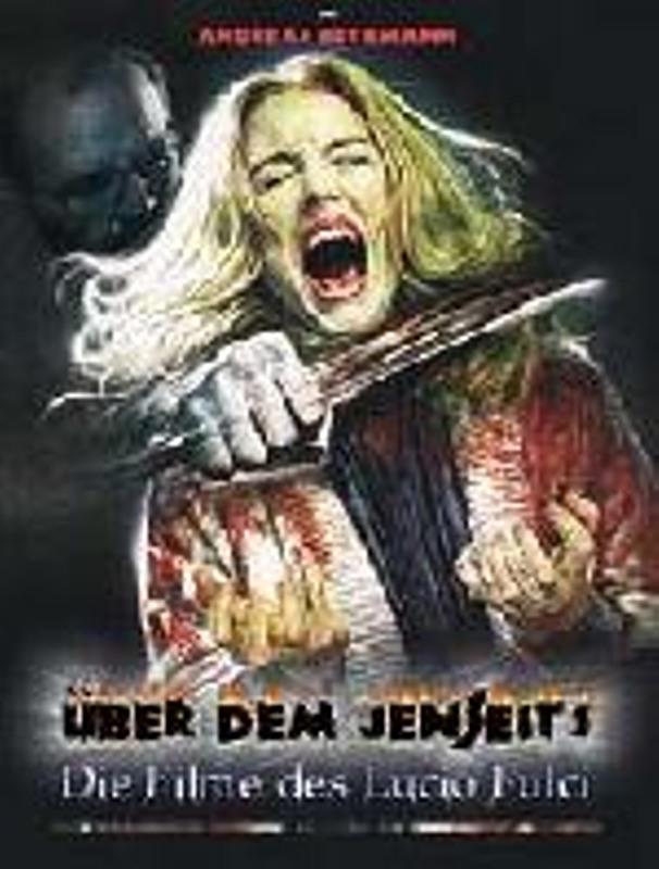 Über dem Jenseits - Die Filme des Lucio Fulci DVD-Magazin Bild